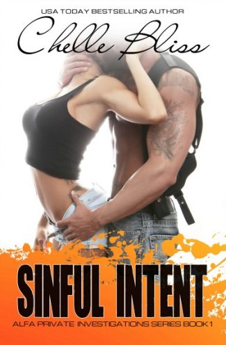 Release Day Blitz & Giveaway: Sinful Intent (ALFA Private Investigations #1) by Chelle Bliss