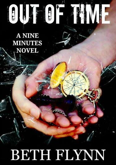 Prologue Reveal: Out of Time (Nine Minutes #2) by Beth Flynn