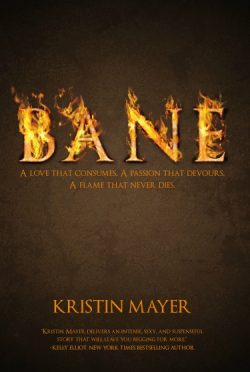 Cover Reveal & Giveaway: Bane by Kristin Mayer