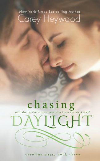 Cover Reveal & Giveaway: Chasing Daylight (Carolina Days #3) by Carey Heywood