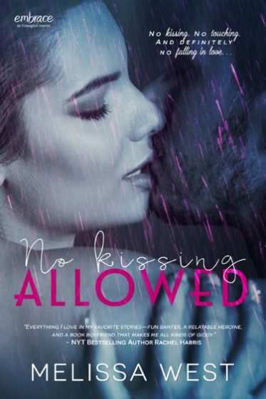 Cover Reveal & Giveaway: No Kissing Allowed by Melissa West
