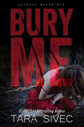 Cover Reveal: Bury Me by Tara Sivec