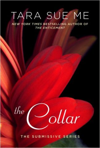 Release Day Blitz: The Collar (Submissive, #5)  by Tara Sue Me