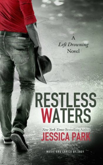 Surprise Release: Restless Waters (Left Drowning #2) by Jessica Park
