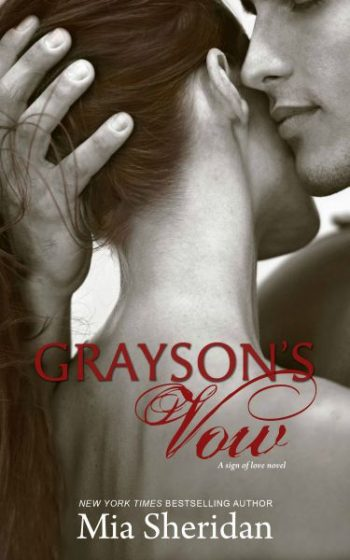 Cover Reveal: Grayson's Vow (A Sign of Love novel) by Mia Sheridan