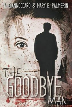 Promo & Giveaway: The Goodbye Man (Red Market, #1) by Mary E. Palmerin & Ashleigh Giannoccaro