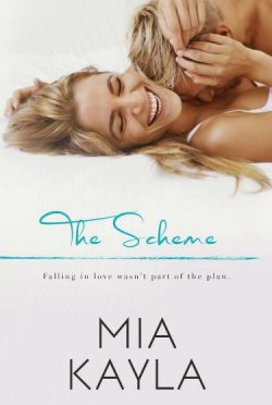 Release Day Blitz & Giveaway: The Scheme by Mia Kayla