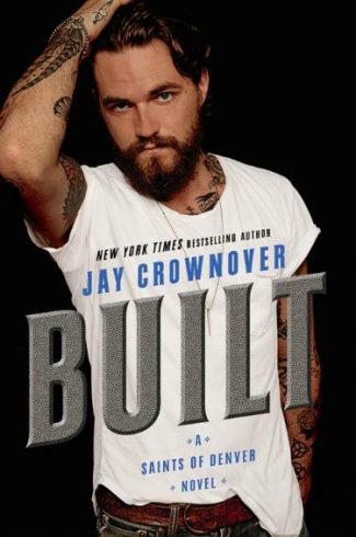 Cover Reveal: Built (Saints of Denver #1) by Jay Crownover