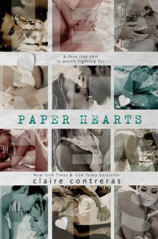 Cover Reveal & Giveaway: Paper Hearts (Hearts #2) by Claire Contreras