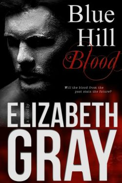 Cover Reveal & Giveaway: Blue Hill Blood by Elizabeth Gray