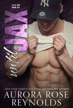 Cover Reveal: Until Jax (Until Him, #1)  by Aurora Rose Reynolds