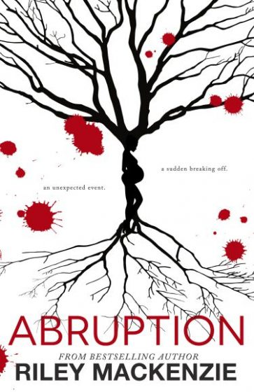 Cover Reveal & Giveaway: Abruption by Riley Mackenzie