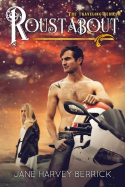 Cover Reveal: Roustabout (Traveling Series #3) by Jane Harvey-Berrick
