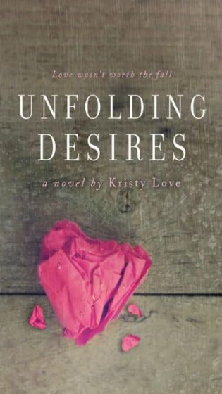 Cover Reveal & Giveaway: Unfolding Desires (Undone #3) by Kristy Love