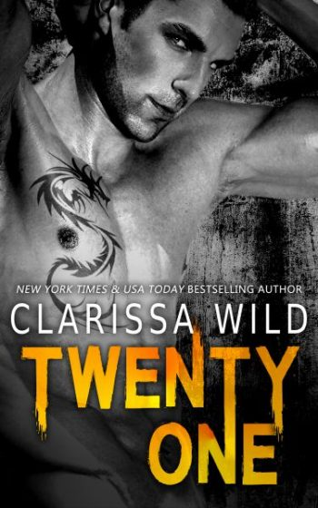 Cover Reveal & Giveaway: Twenty-One (21) by Clarissa Wild