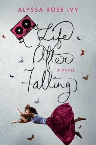 Cover Reveal & Giveaway: Life After Falling by Alyssa Rose Ivy