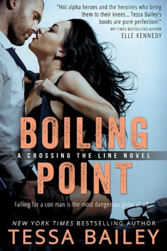 Cover Reveal: Boiling Point (Crossing the Line #3) by Tessa Bailey