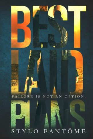 Release Day Blitz & Giveaway: Best Laid Plans (The Mercenaries #1) by Stylo Fantome