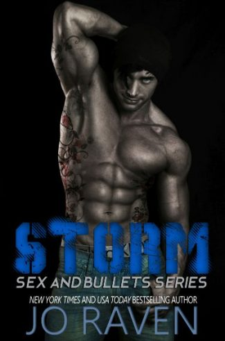 Release Day Blitz & Giveaway: Storm (Sex and Bullets, #1) by Jo Raven
