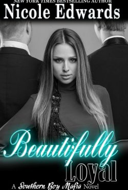 Review & Giveaway: Beautifully Loyal (Southern Boy Mafia #2) by Nicole Edwards