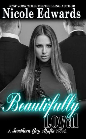 Review & Giveaway: Beautifully Loyal (Southern Boy Mafia #2) by Nicole Edwards
