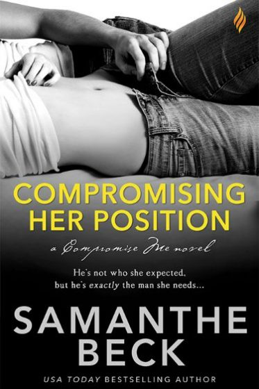 Cover Reveal: Compromising Her Position (Compromise Me #1) by Samanthe Beck
