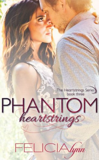 Release Day Blitz & Giveaway: Phantom Heartstrings (Heartstrings #3) by Felicia Lynn