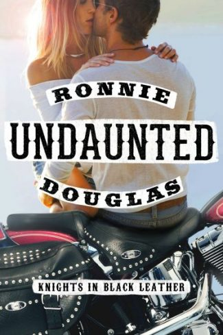 Promo & Giveaway: Undaunted (Knights in Black Leather #1) by Ronnie Douglas
