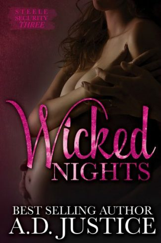 Release Day Blitz & Giveaway: Wicked Nights (Steele Security #3) by A.D. Justice