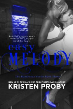 Cover Reveal: Easy Melody (Boudreaux #3) by Kristen Proby