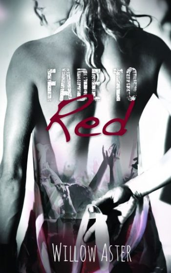 Cover Reveal & Giveaway: Fade to Red by Willow Aster
