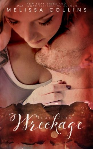 Cover Reveal: From the Wreckage by Melissa Collins