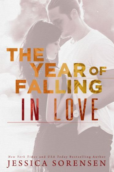 Cover Reveal: The Year of Falling in Love (Sunnyvale #2) by Jessica Sorensen