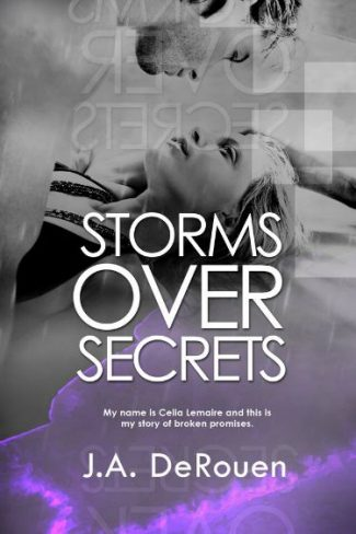 Release Day Blitz & Giveaway: Storms Over Secrets (Over #3) by J.A. DeRouen