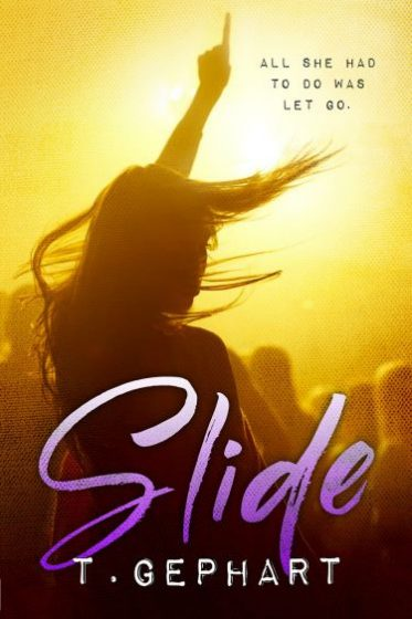 Cover Reveal: Slide (Black Addiction #1) by T. Gephart