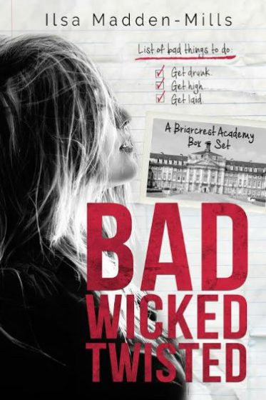 Release Day Blitz & Giveaway: Bad Wicked Twisted (Briarcrest Academy #1-3) by Ilsa Madden-Mills
