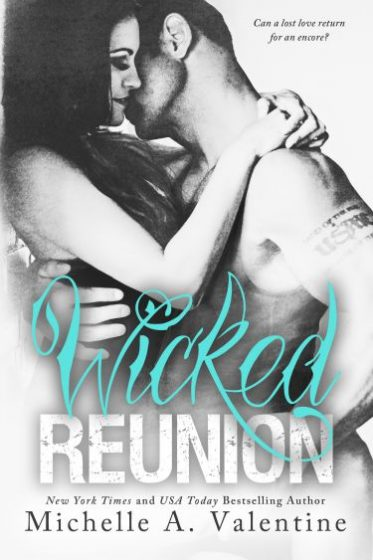Cover Reveal: Wicked Reunion (Wicked White #2) by Michelle A. Valentine
