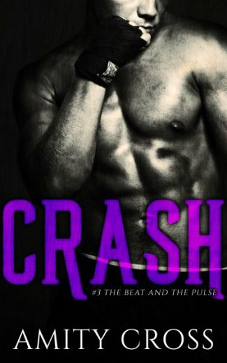 Release Day Blitz: Crash (The Beat and the Pulse #3) by Amity Cross