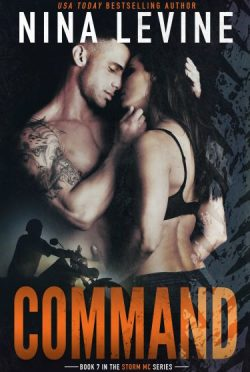 Cover Reveal: Command (Storm MC #7) by Nina Levine