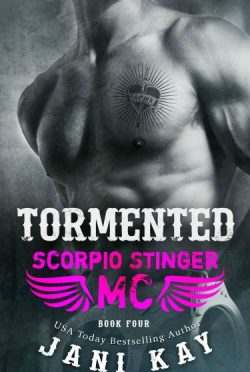 Cover Reveal: Tormented (Scorpio Stinger MC #4) by Jani Kay