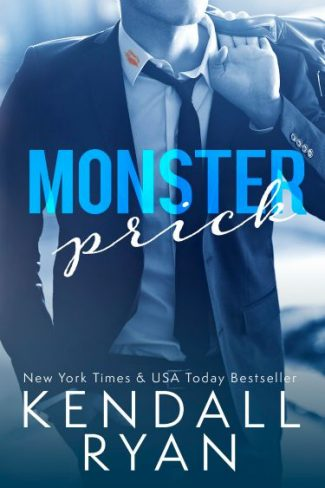 Cover Reveal: Monster Prick by Kendall Ryan