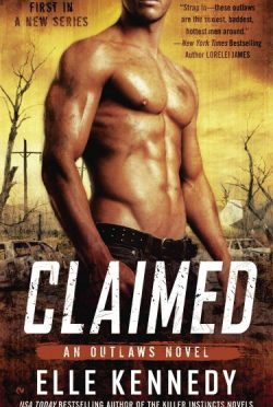 Review: Claimed (Outlaws #1) by Elle Kennedy