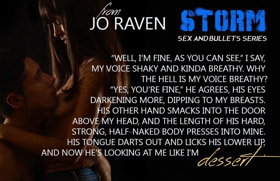Release Day Blitz Giveaway Storm Sex And Bullets 1 By Jo