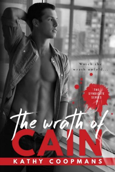 Cover Reveal: The Wrath of Cain (The Syndicate #1) by Kathy Coopmans
