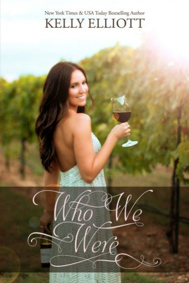 Cover Reveal: Who We Were by Kelly Elliott