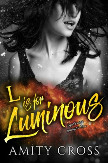 Cover Reveal & Giveaway: L is for Luminous by Amity Cross