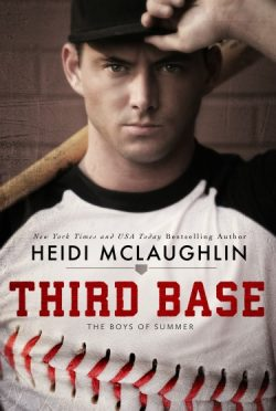 Cover Reveal: Third Base (The Boys of Summer #1) by Heidi McLaughlin