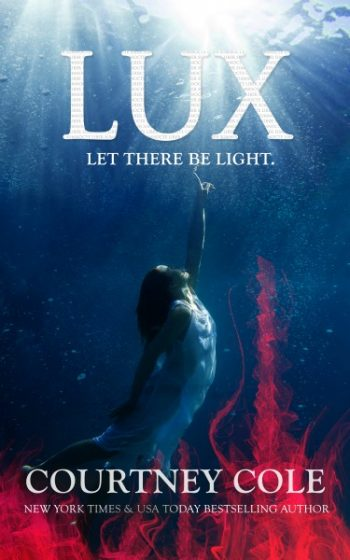 Release Day Blitz: Lux (The Nocte Trilogy #3) by Courtney Cole