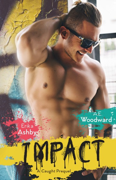 Cover Reveal & Giveaway: Impact (Heart On #2) by Erika Ashby & AE Woodward