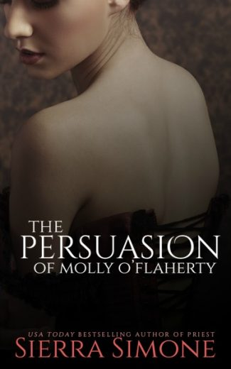 Cover Reveal: The Persuasion of Molly O'Flaherty (The London Lovers #1) by Sierra Simone